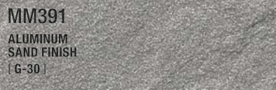 ALUMINUM SAND FINISH MM391 G-30